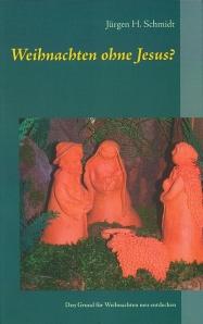 Cover - Weihnachten ohne Jesus 2 Auflage